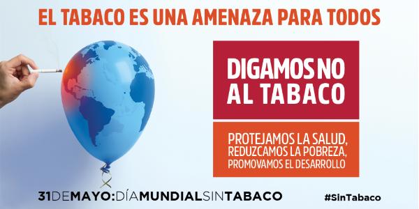 """""""El tabaco, una amenaza para el desarrollo"""""""