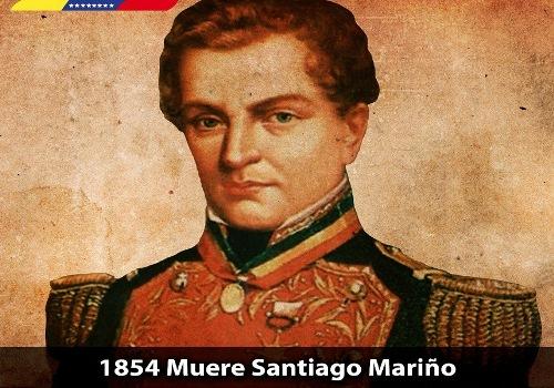 Hace 164 años falleció el Libertador de Oriente Santiago Mariño